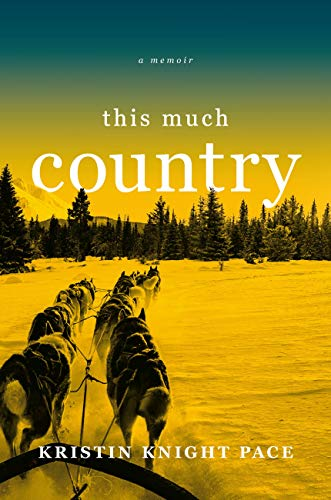 This Much Country  by Kristin Knight Pace  Grand Central —- March 5, 2019