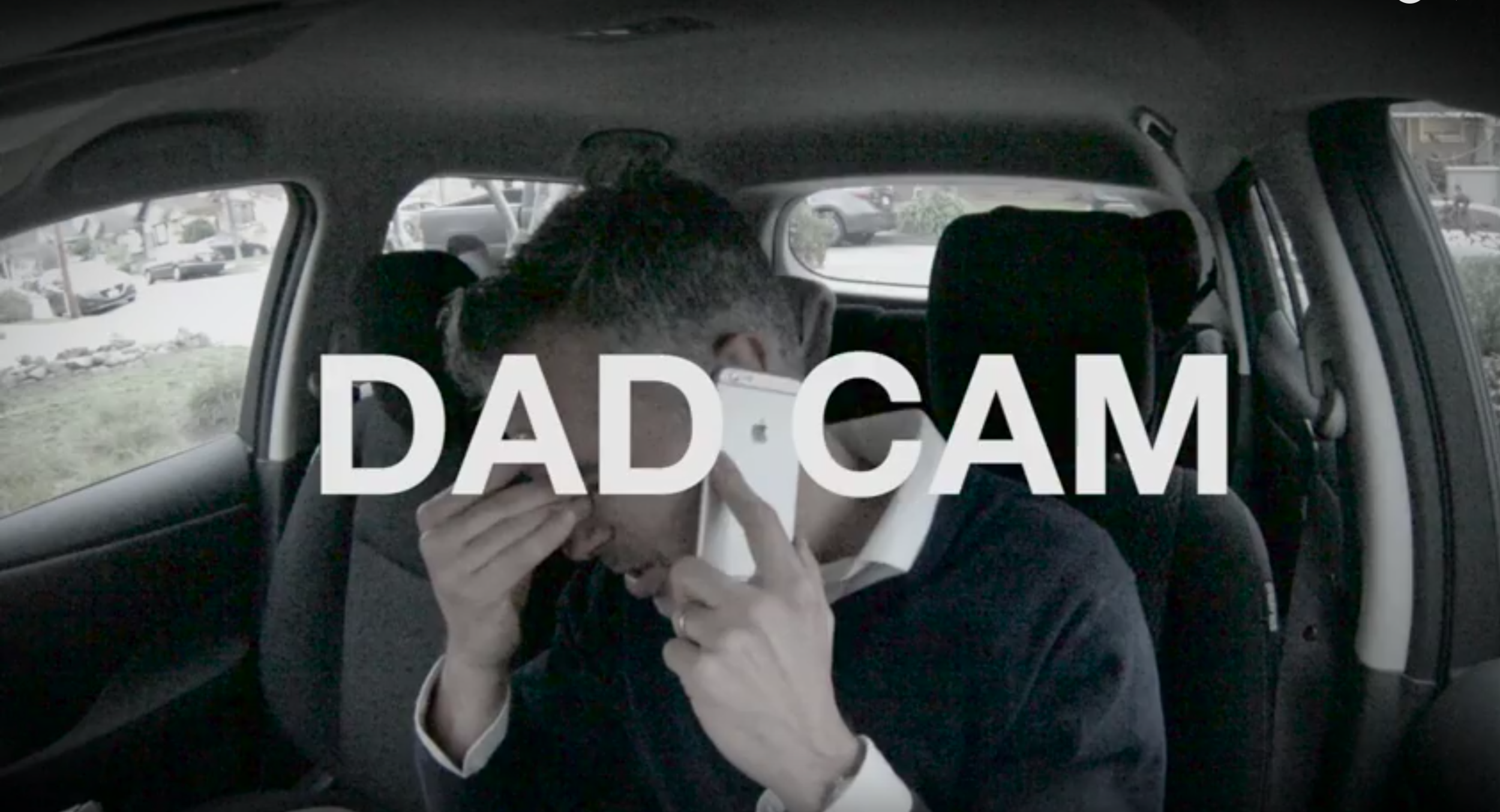 DAD CAM : A video series about a guy in a car.