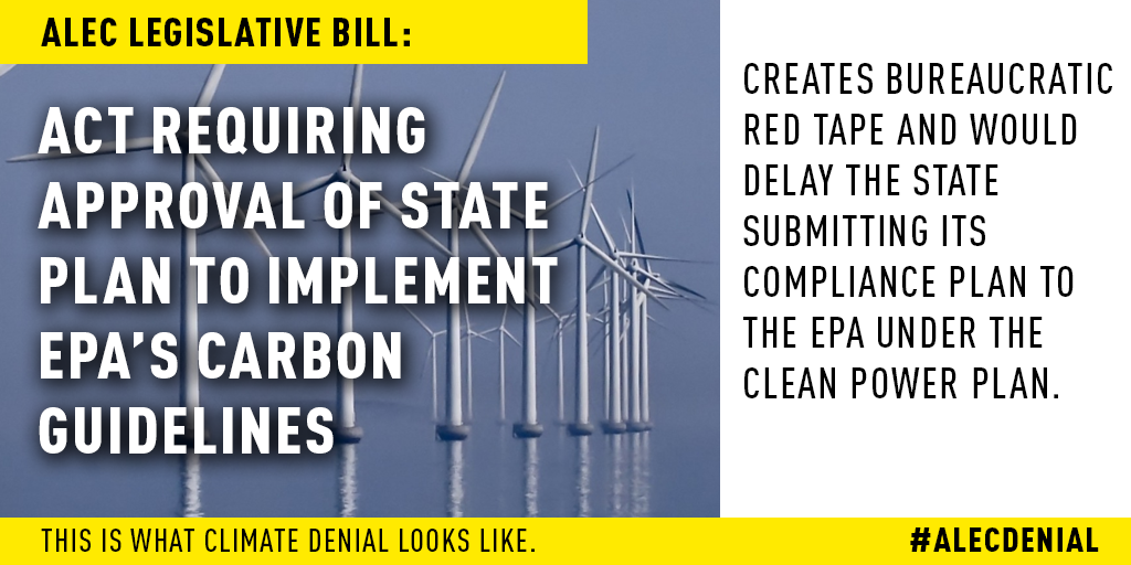 This ALEC legislative bill creates bureaucratic red tape and would delay the state submitting its compliance plan to the EPA under the Clean Power Plan. Read more here.
