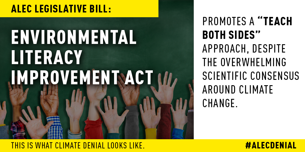 """The ALEC legislative bill on science education promotes a """"teach both sides"""" approach, despite the overwhelming scientific consensus around climate change.  Read more here."""