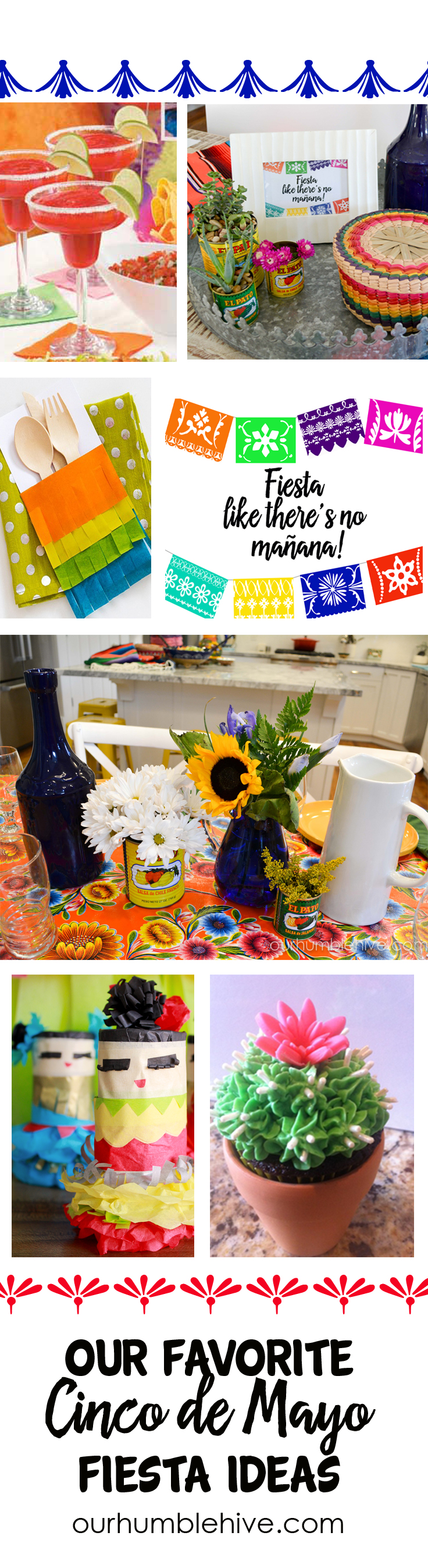 Top Left to Right: Mock Strawberry Margaritas ,  DIY Utensil Holder ,  Free Printable from Our Humble Hive ,  Mini Piñata ,  Cactus Cupcake