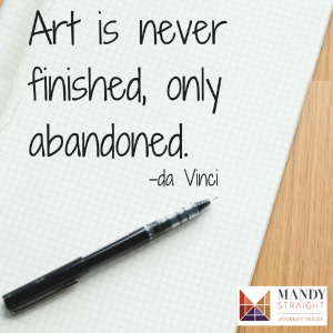 Art is never finished, only abandoned..png