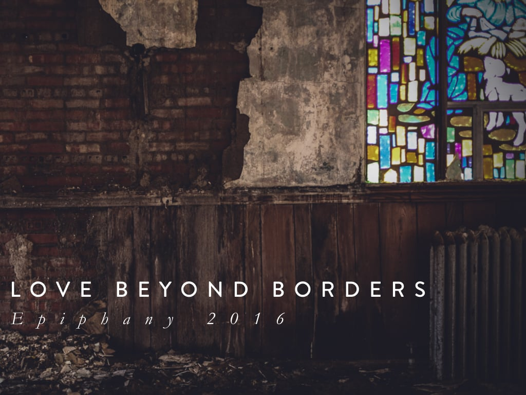 """Jesus """"manifests"""" something truly profound about the nature of God. In the words of the apostle John: God is love. But what does this love look like? During Epiphany we are challenged to look at how God's love crosses borders to reach every single one of us."""