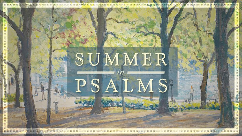 summer in psalms uws.jpeg