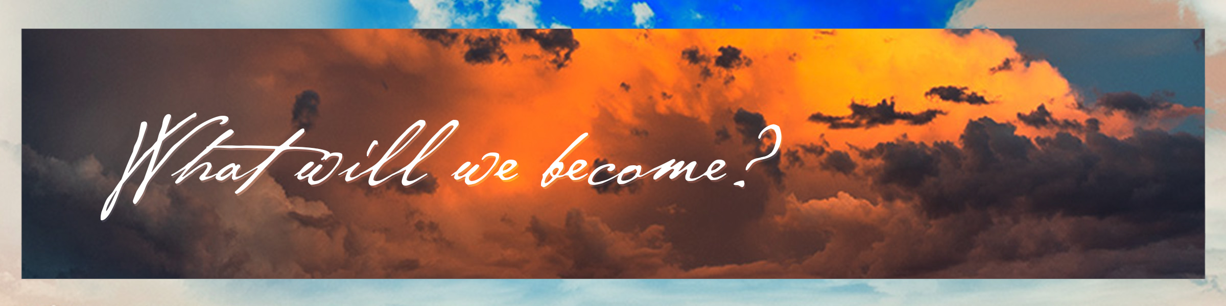 TGC Chelsea _ Teaching Page Series Graphic (What Will We Become).jpg