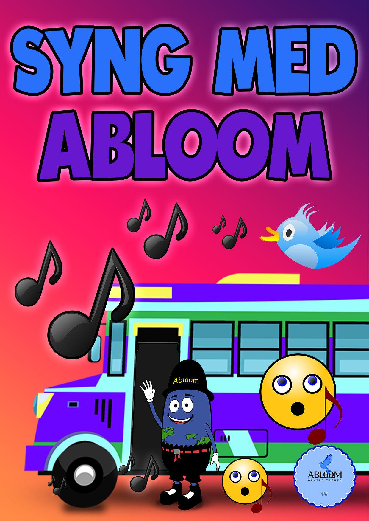 Syng med Abloom og vennene hans