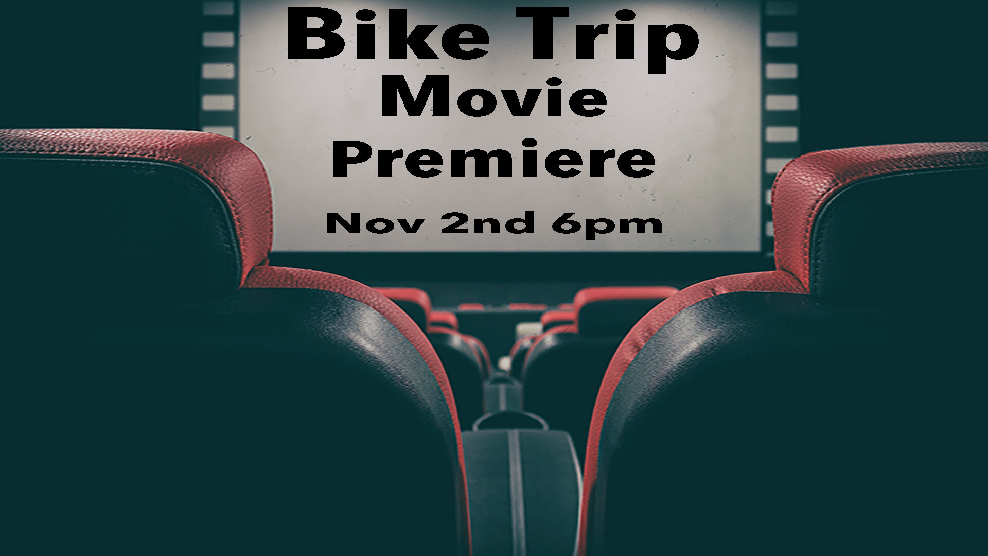 Bike Trip Movie Premiere slide.jpg