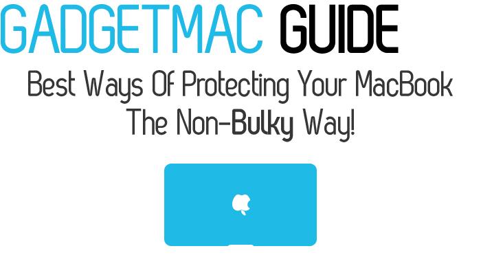 MacBook Protective Guide by Gadgetmac.jpg