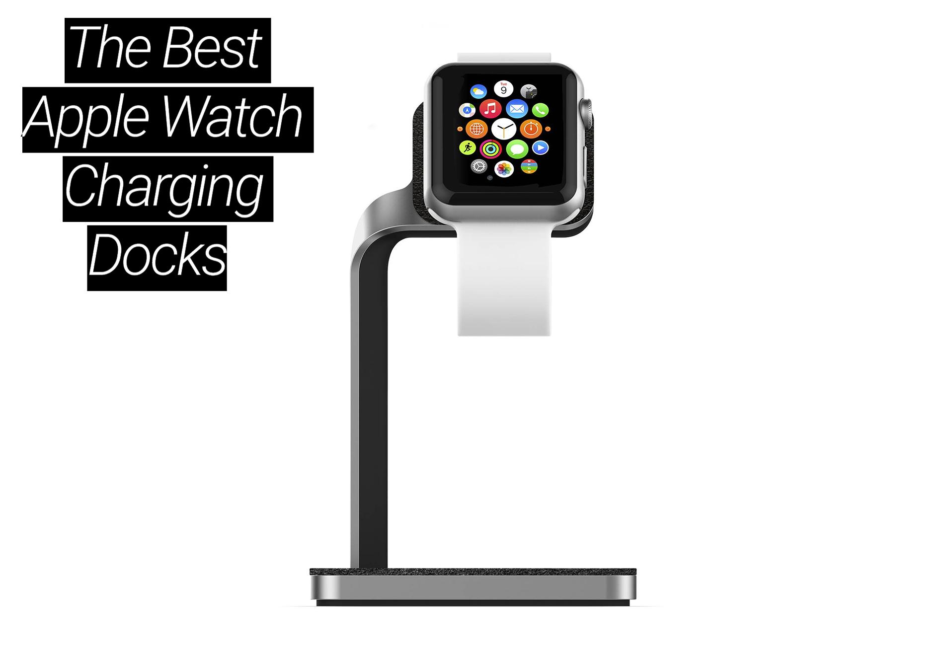 the-best-apple-watch-charging-docks
