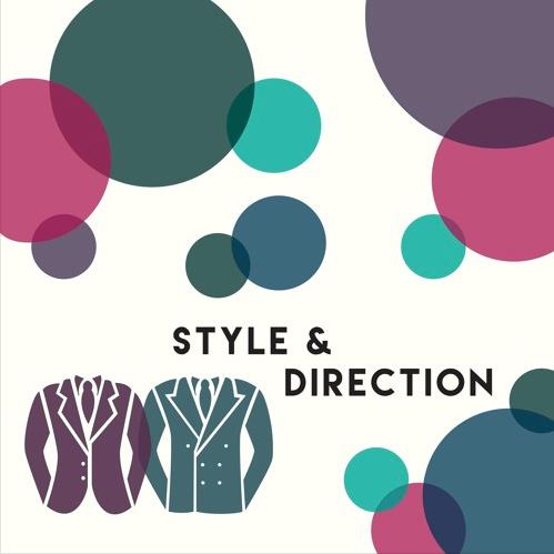 Style & Direction Podcast