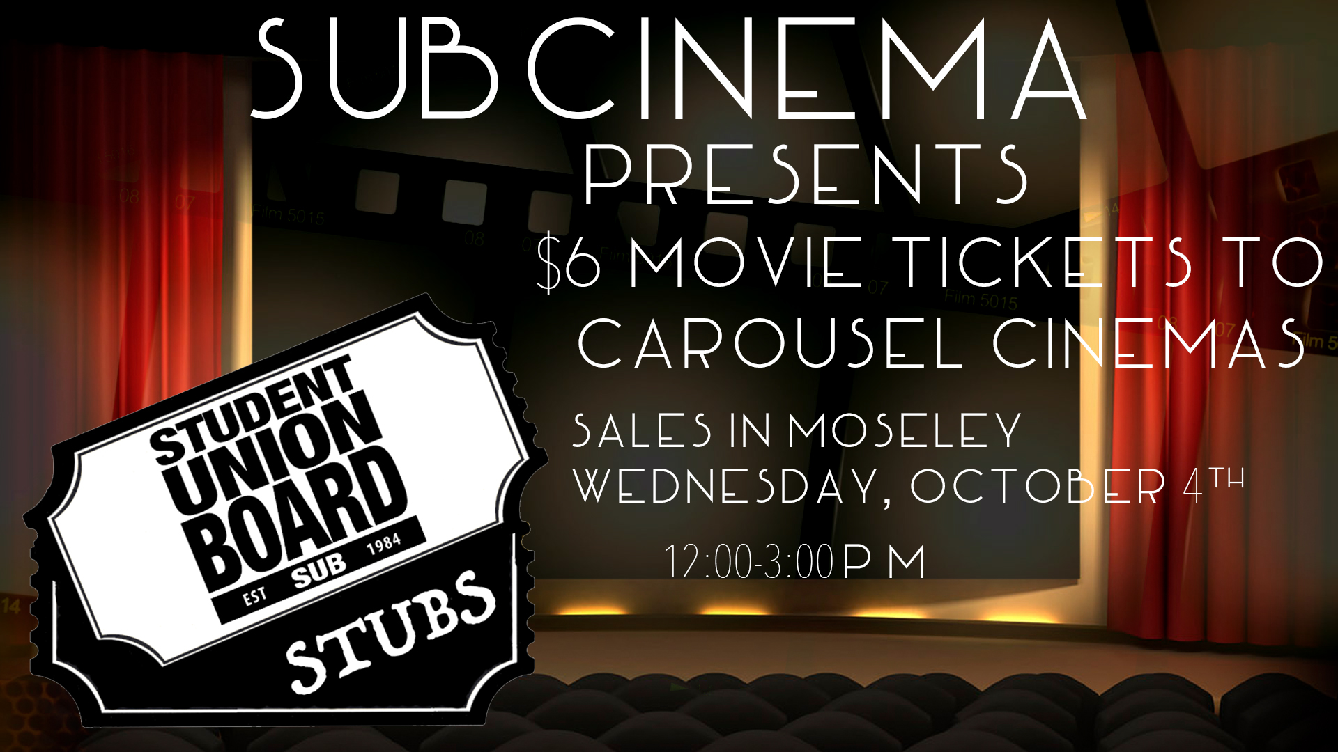 Don't pay full price for movie tickets! Get yours for only $6 in Moseley on October 4th from 12-3PM!