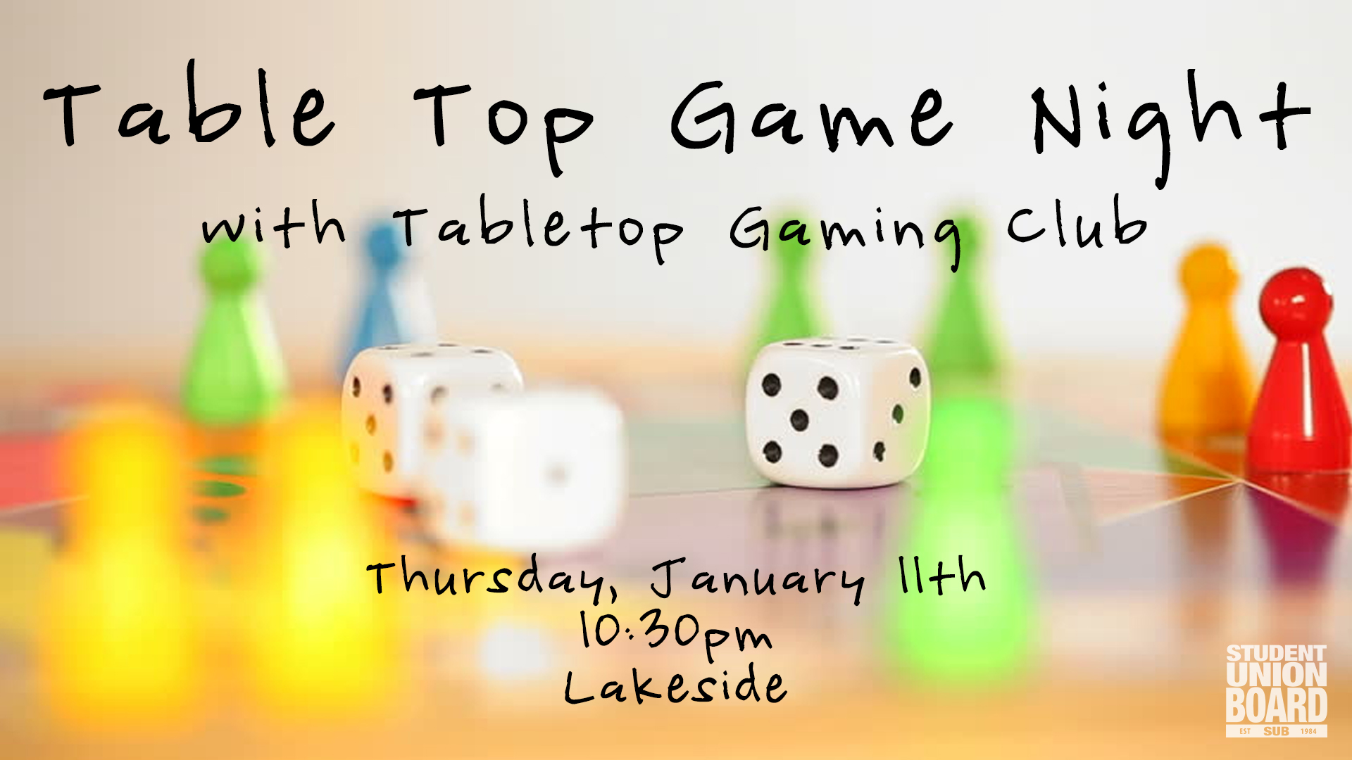 Game and Glow Night with Tabletop Gaming Club will feature board games and glow decorations!