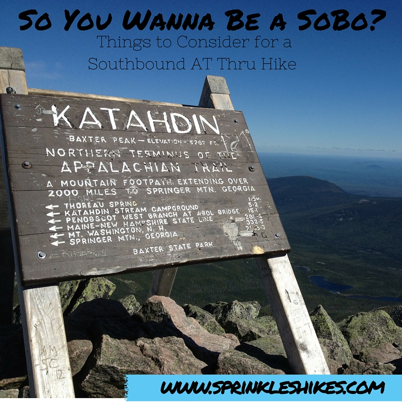 Katahdin can mean the end of an epic journey for many, but the very beginning of a difficult first month for a few!