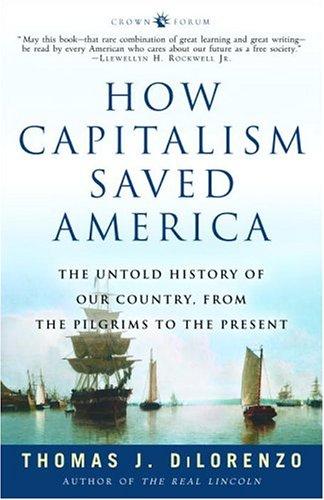 How Capitalism Saved America - DiLo.jpg
