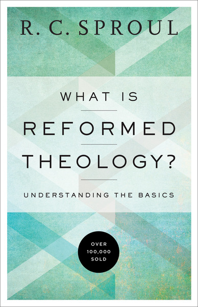 What is Reformed Theology.jpg