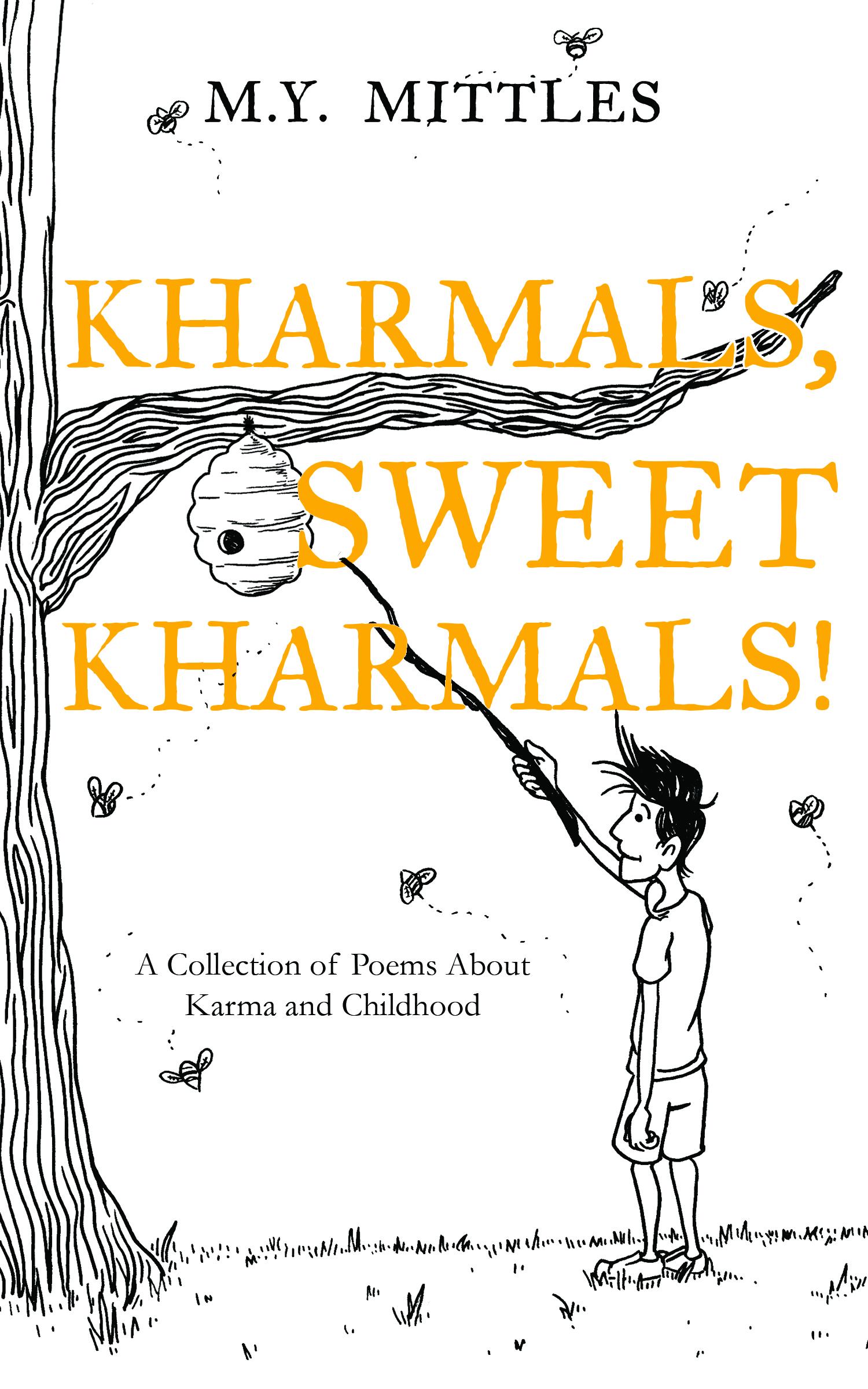 Kharmals, Sweet Kharmals!