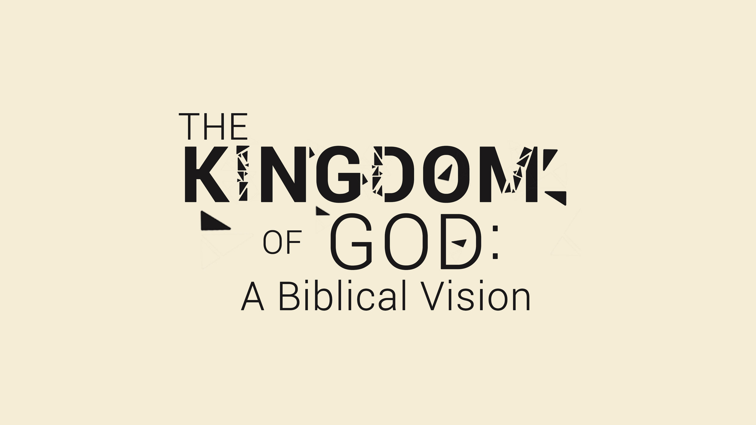 The Kingdom of God: A Biblical Vision   (January-March)   What is the Kingdom of God and how can we experience it in our everyday lives? This series addresses these and other related questions, exploring pictures of the Kingdom in the Old Testament, the Kingdom in the message and ministry of Jesus, and the Kingdom in the ongoing life of the church.