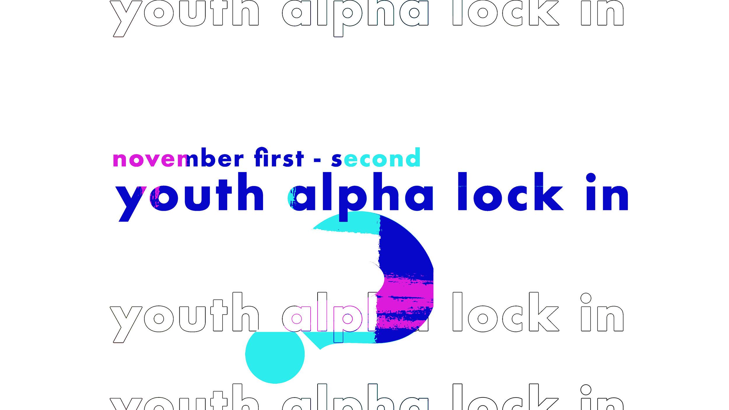 Youth Alpha Lock In.jpg