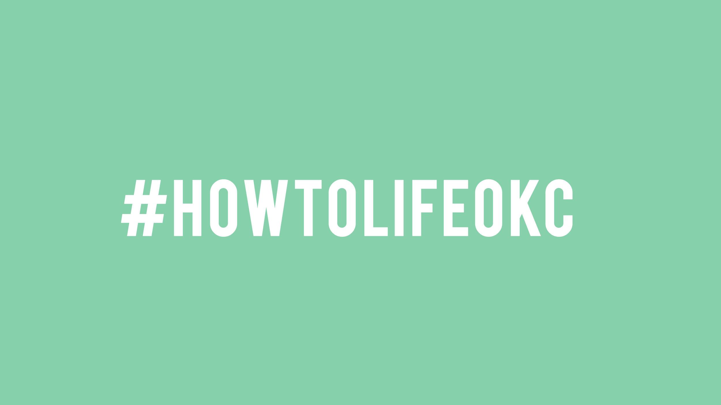 howtolifeOKC1.jpg