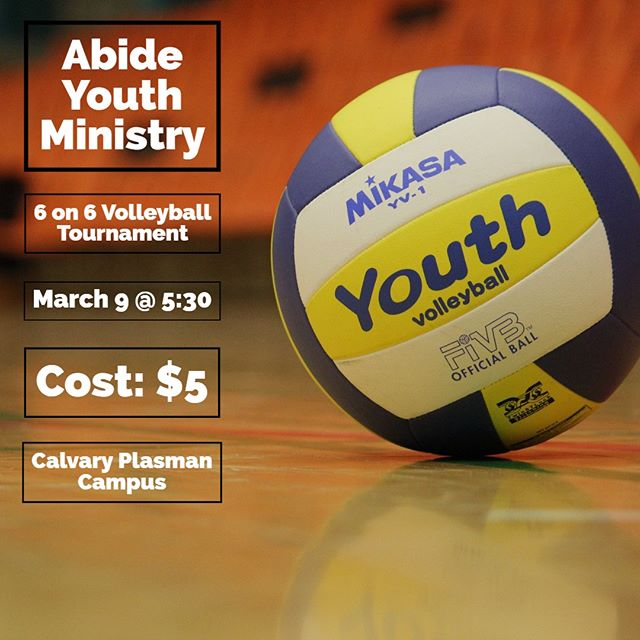 Hey everybody, on March 9 we are having a volleyball tournament at the Plasman Campus at 5:30. The cost is $5 and you are more than welcome to bring your own team. Join us us for a night of fun, fellowship, and great food!
