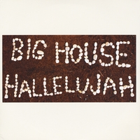 BIG HOUSE HALLELUJAH  Big House Worship—2012