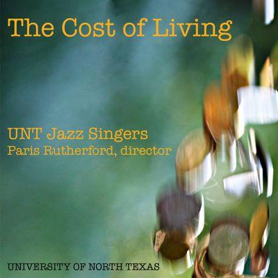 UNT Jazz Singers -  The Cost of Living (2009)