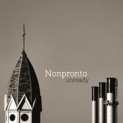 Nonpronto - Unready (2015)