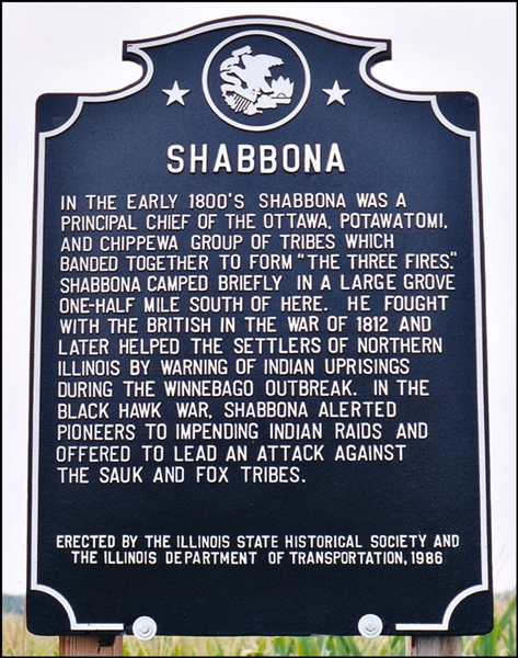 Historical Marker located at US Rt. 30 and Indian Road in Shabbona, Illinois.