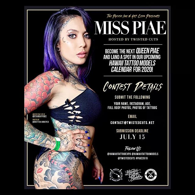 ✨ Tag someone who you think should be Miss PIAE 2019! ✨ The Pacific Ink & Art Expo presents the 2019 Miss PIAE bikini contest! Hosted by @twistedcuts! Become the next QUEEN PIAE to represent Hawai'i AND land a spot in our upcoming Hawai'i Tattoo Models Calendar for 2020! . Submissions are now open for all tattooed wahine! Contestants will compete on stage live at the @hawaiitattooexpo happening at the Blaisdell Expo Hall on August 2nd, 3rd, & 4th! The deadline to enter is July 15th! . Email your name, Instagram, age, full body photos and photos of your tattoos to: contact@twistedcuts.net . Featured: 2018 Queen PIAE @starbayybee Photo: @britten.honeyed