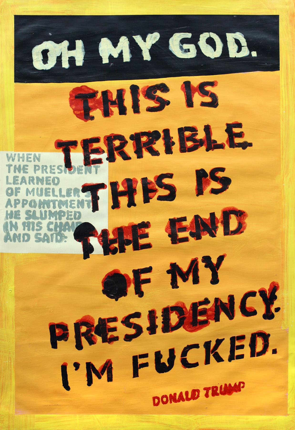 End of My Presidency