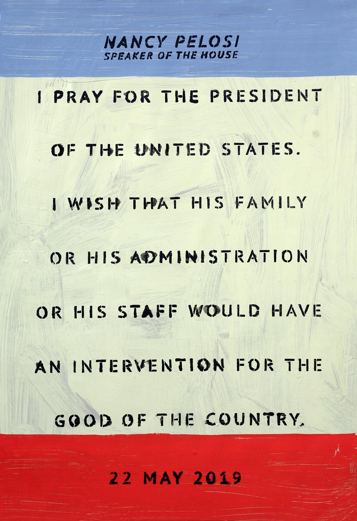 "Nancy Pelosi: ""I pray for the president."""