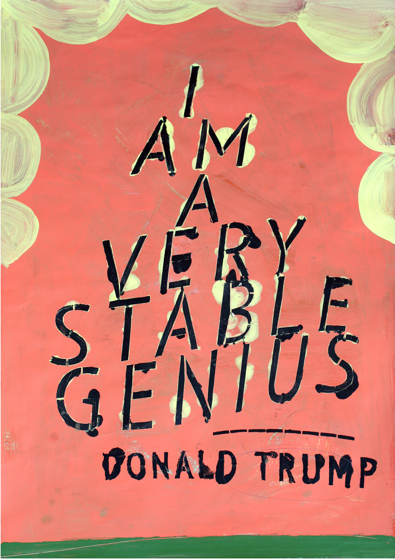 """Trump: """"I am a very stable genius."""""""