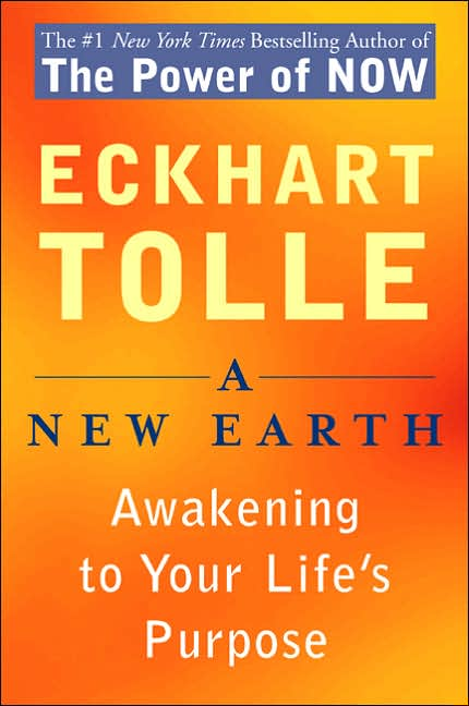 a-new-earth-awakening-to-your-lifes-purpose-eckhart-tolle2 2.jpg