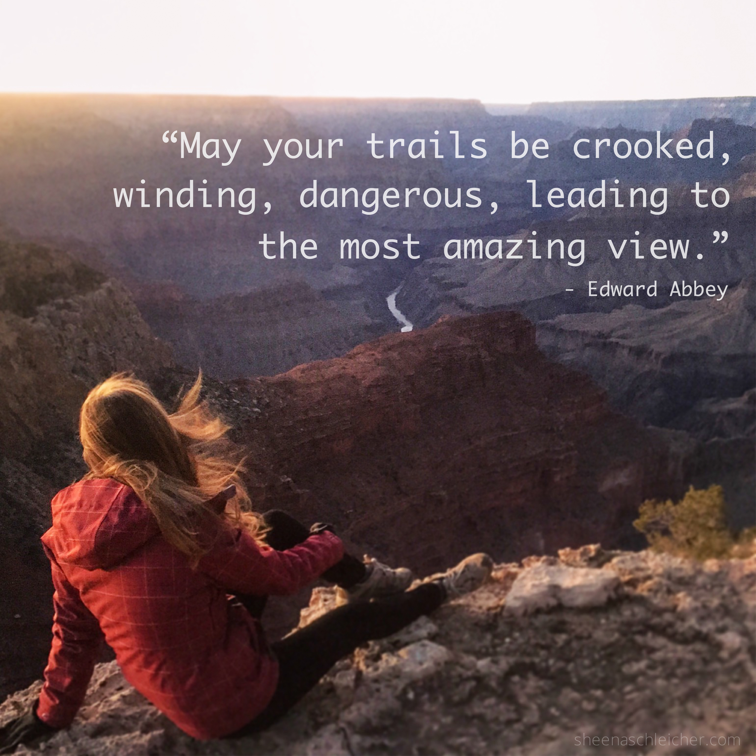 May your trails be crooked, winding, dangerous, leading to the most amazing view. #life #quote #adventure