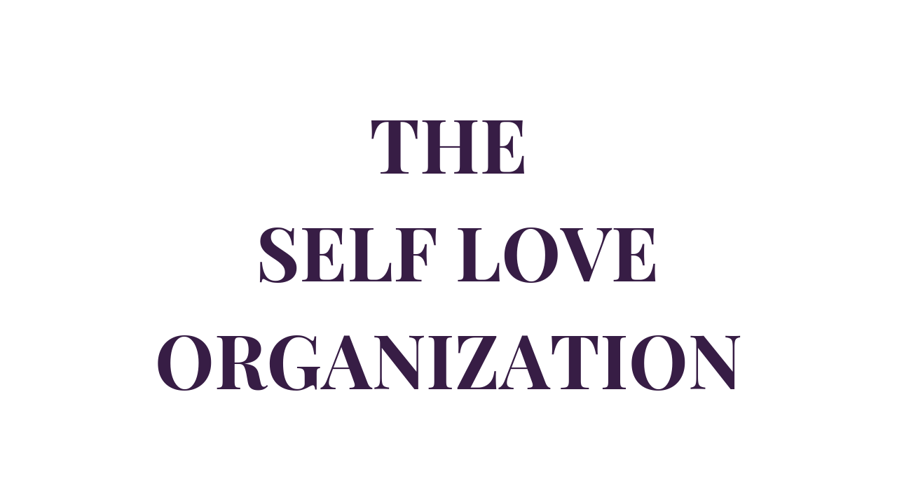 THE SELF LOVEORGANIZATION.png