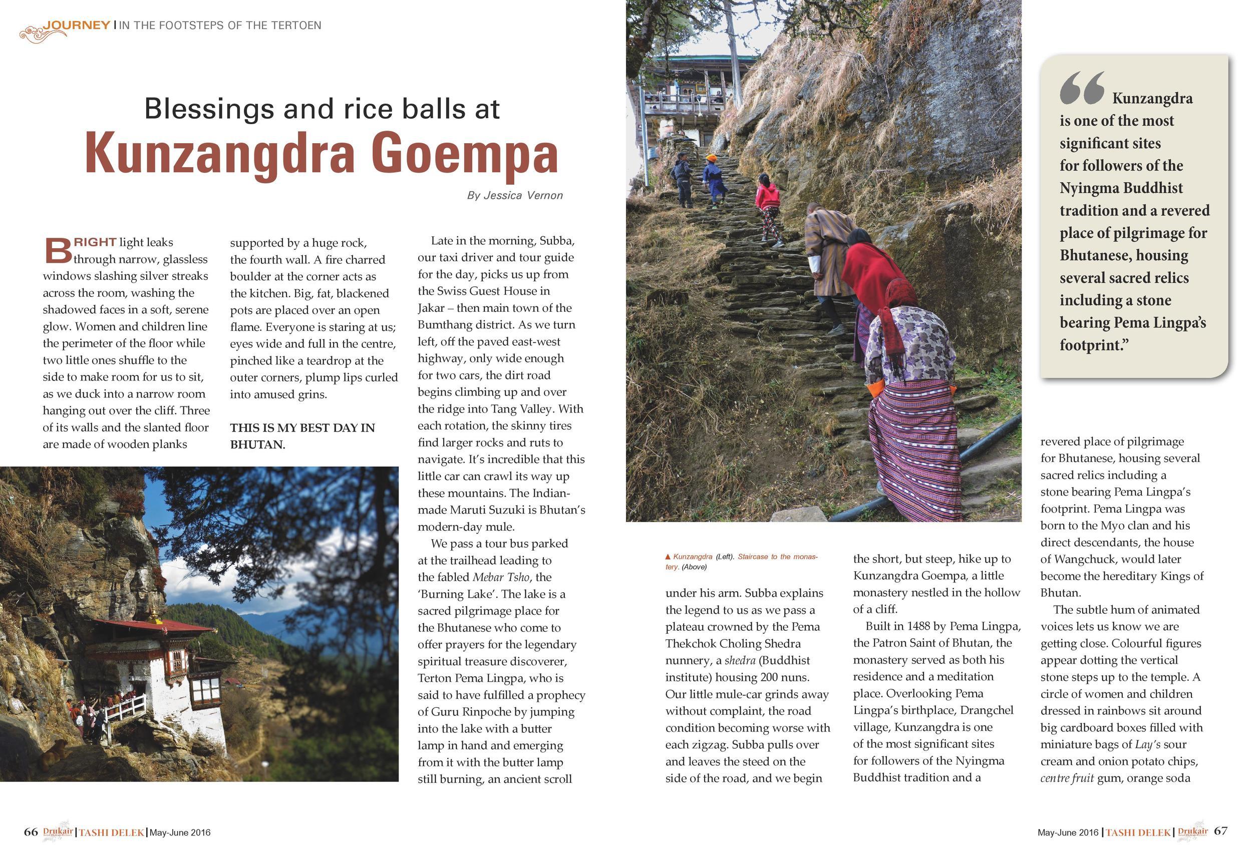 May/June 2016: Blessings and Rice Balls at Kunzangdra Goempa