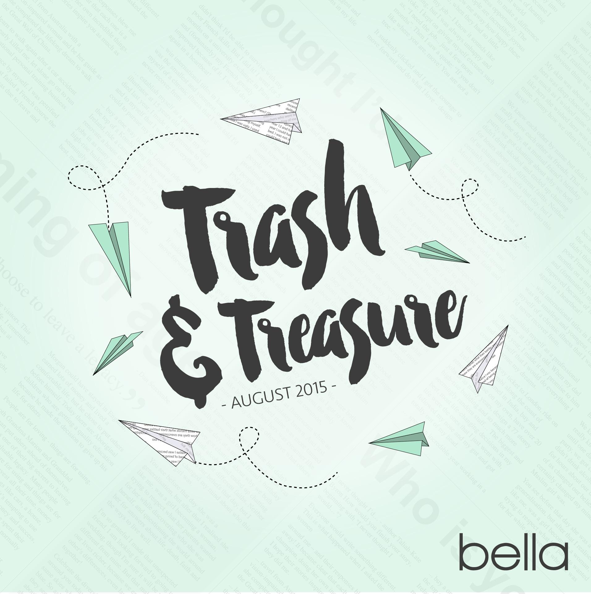 Trash and treasure, August 2015, bella magazine.