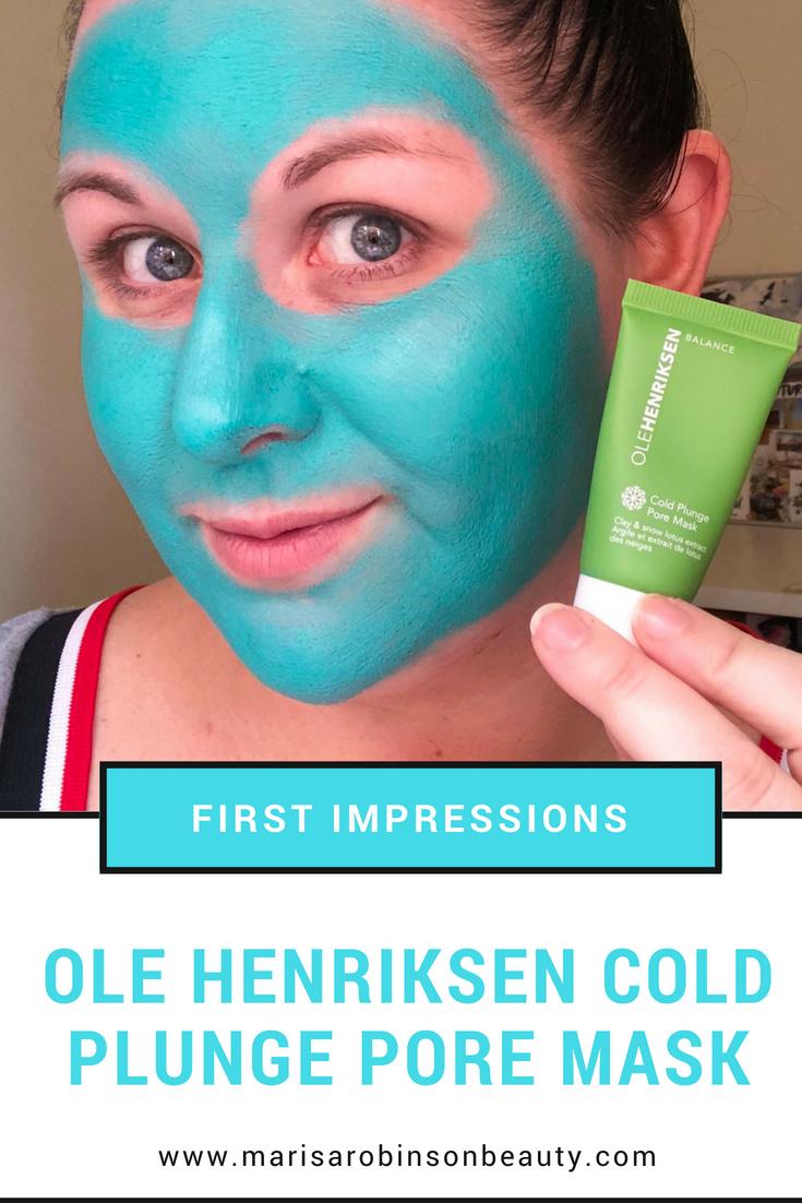 Ole Henriksen Cold Plunge Pore Mask First Impressions