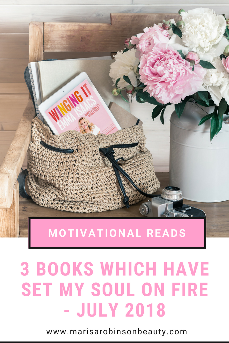 3 Motivational Must Reads - July 2018