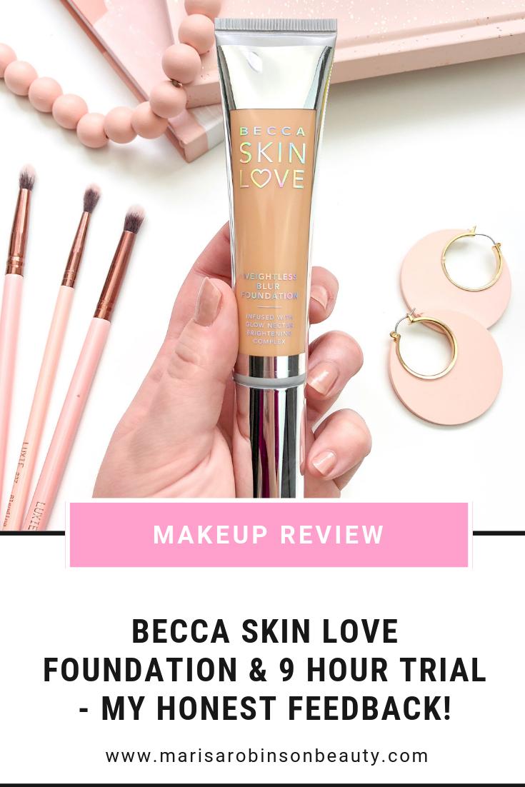 Becca Skin Love Foundation Review Marisa Robinson Beauty