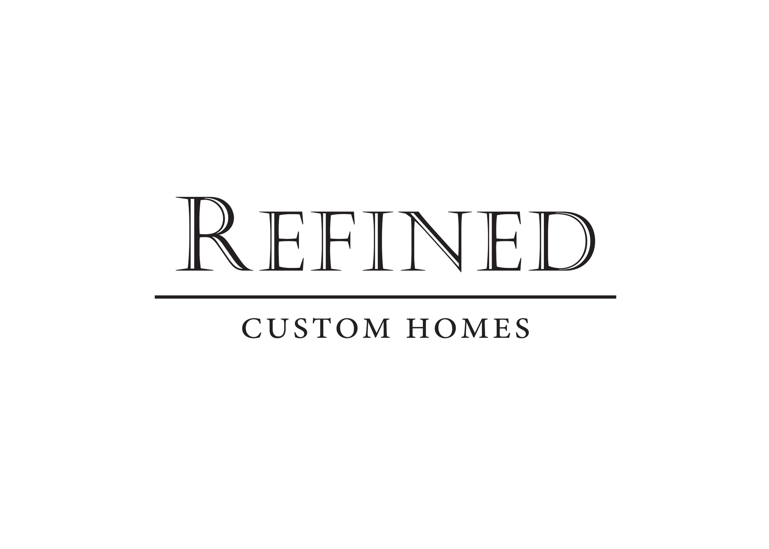 REFINED Custom Homes
