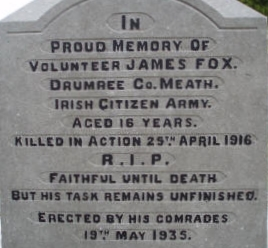 'The Sad Tale of Young James Fox'<strong>The story of an eager young man and his untimely death</strong><a HREF= /1916-easter-rising/james-fox>CLICK HERE TO READ MORE</a>