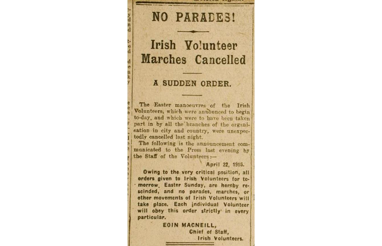 Eoin MacNeill's countermanding order, which the Laois Volunteers recieved all too late.
