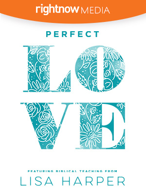 Perfect Love; Lisa Harper
