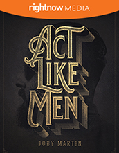 Act Like Men; Joby Martin
