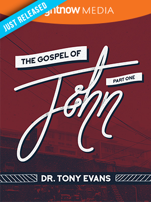 Gospel of John Part 1; Tony Evans
