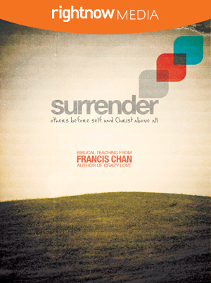 Surrender; Francis Chan