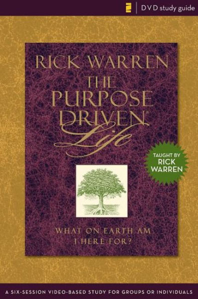 Purpose Driven Life; Rick Warren