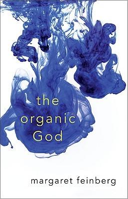 Organic God; Margaret Feinberg