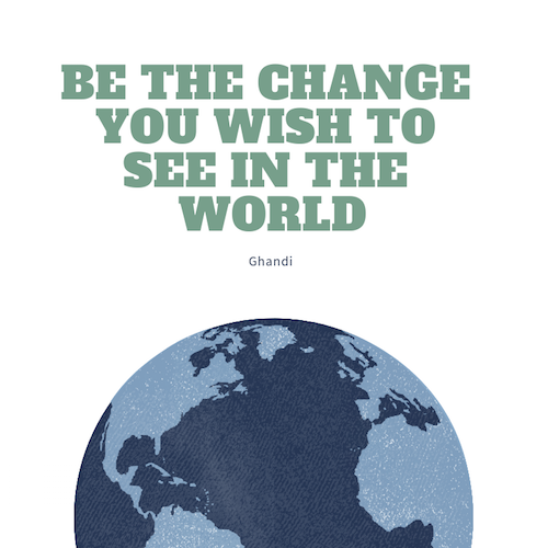 Eli's favorite quote is this one from Ghandi. Personal transformation creates a ripple effect into the larger world.